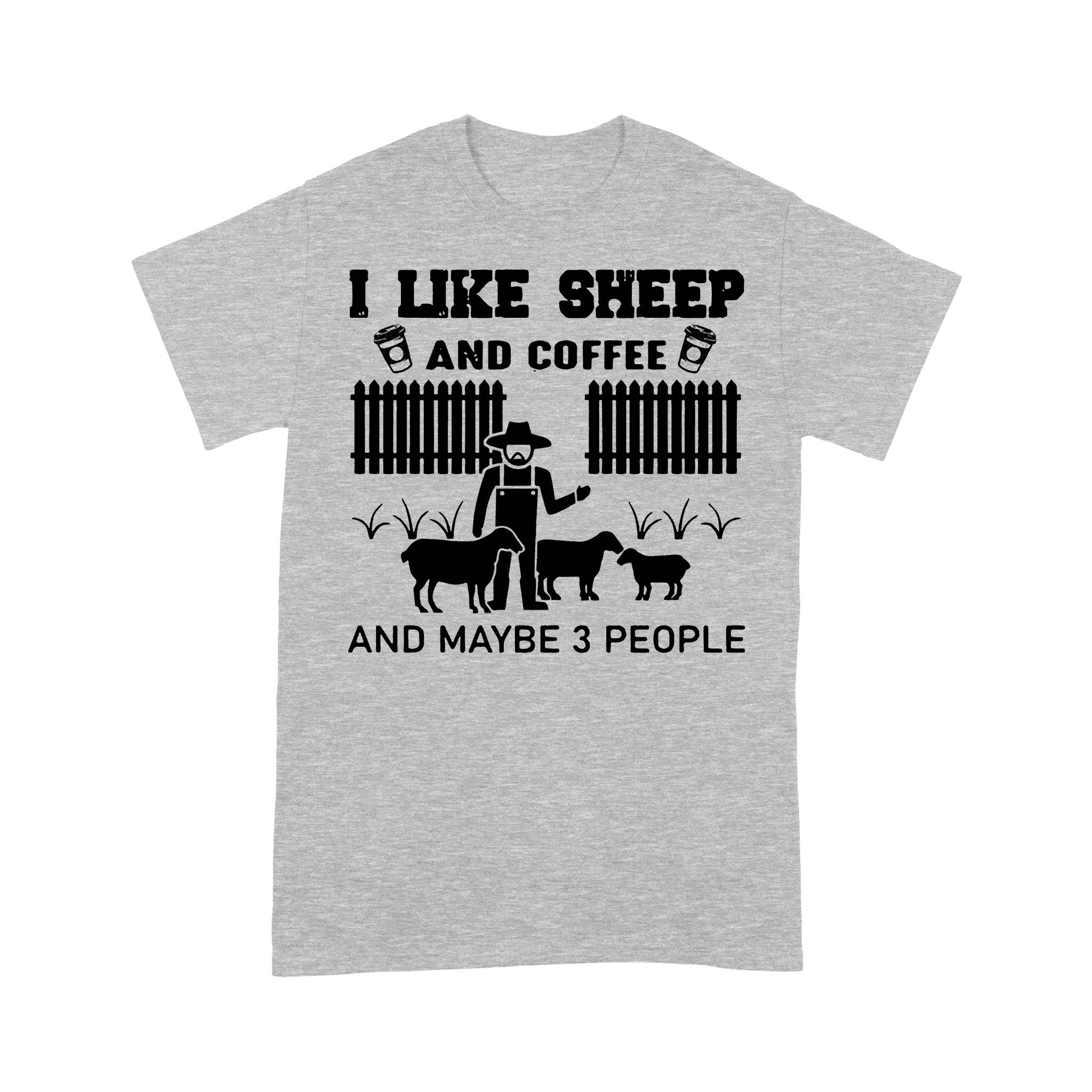 I Like Sheep And Coffee And Maybe 3 People Classic T-shirt