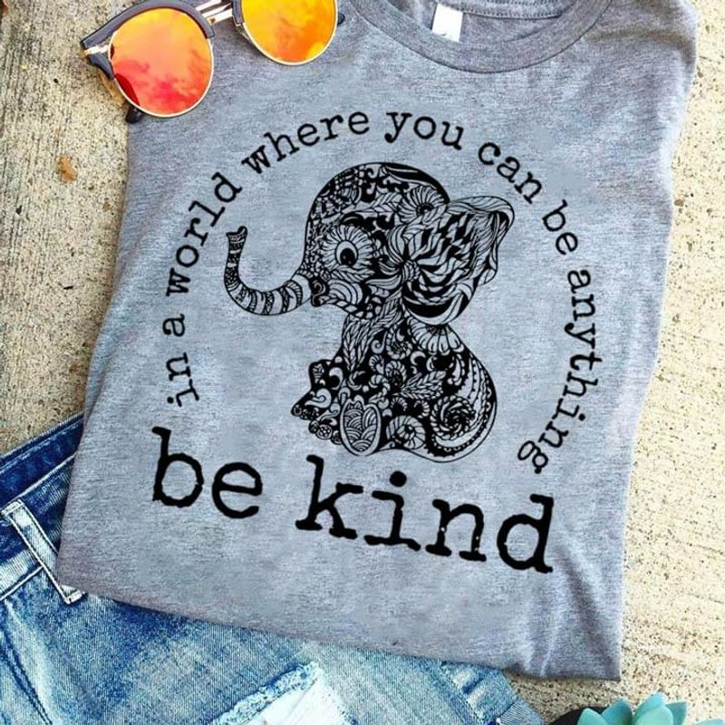 I Love Elephant Pattern Tattoos In A World Where You Can Be Anything Be Kind Awesome Gifts For Elephant Lovers Gray T Shirt S-6xl Mens And Women Clothing