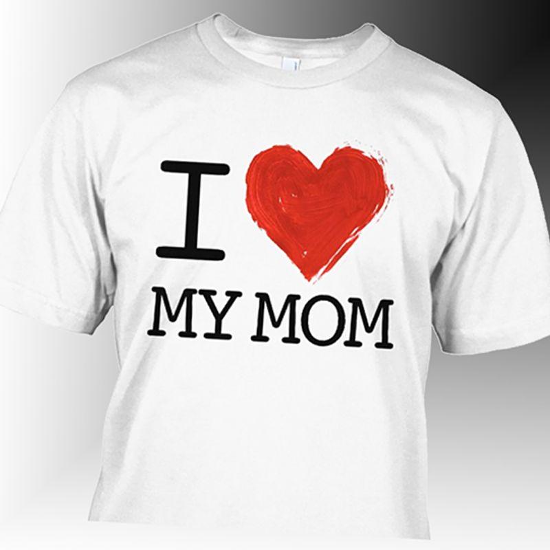 I Love My Mom Heart  Tshirt White A4