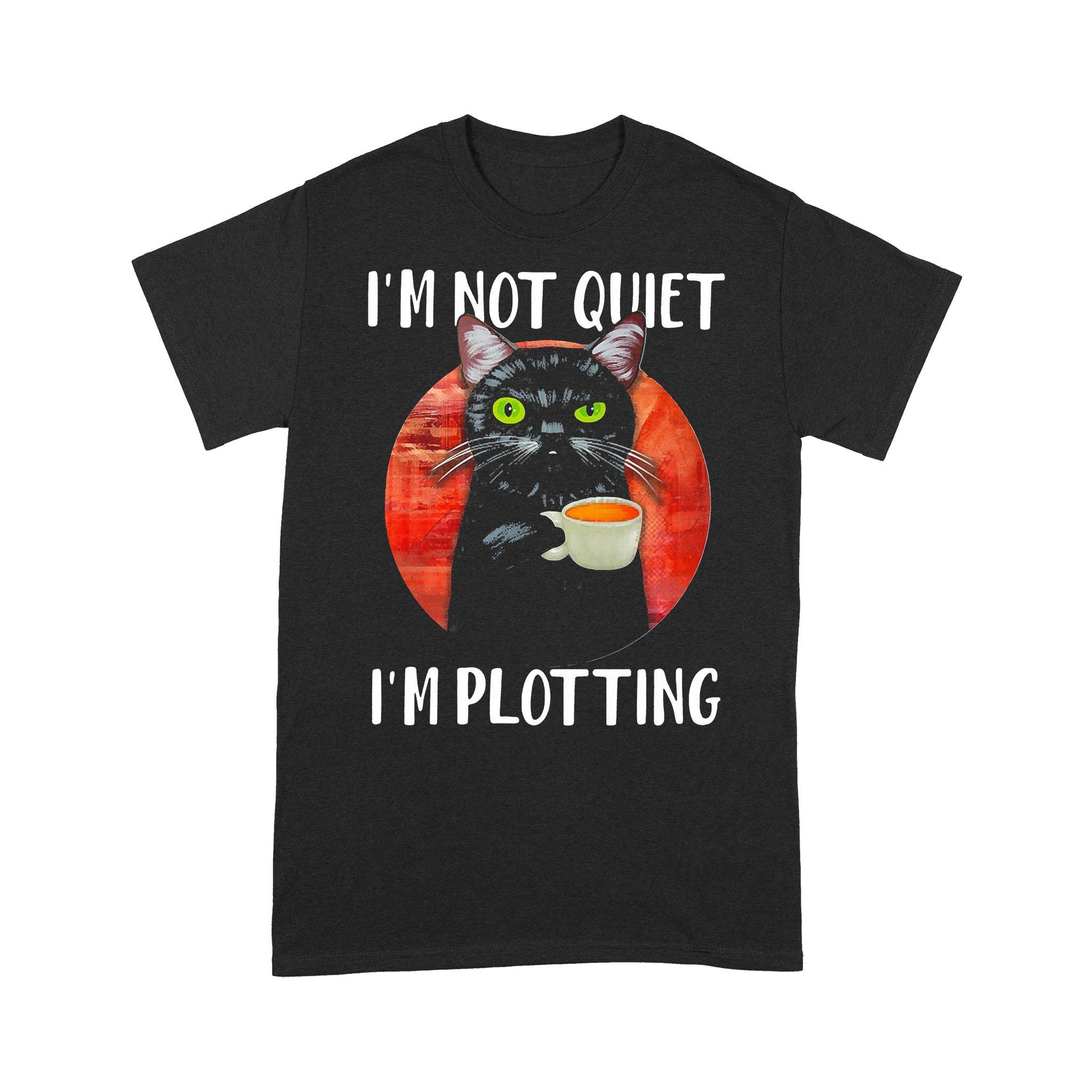 I'm Not Quiet I'm Plotting Cat Blood Moon T-shirt