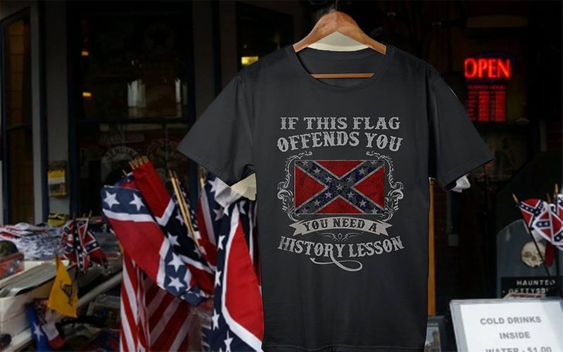If This Flag Offends You You Need A History Lesson T-shirt Black B7