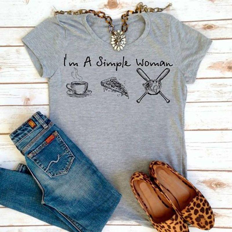 Im A Simple Woman Loves Coffee Pizza Baseball T Shirt Grey A4