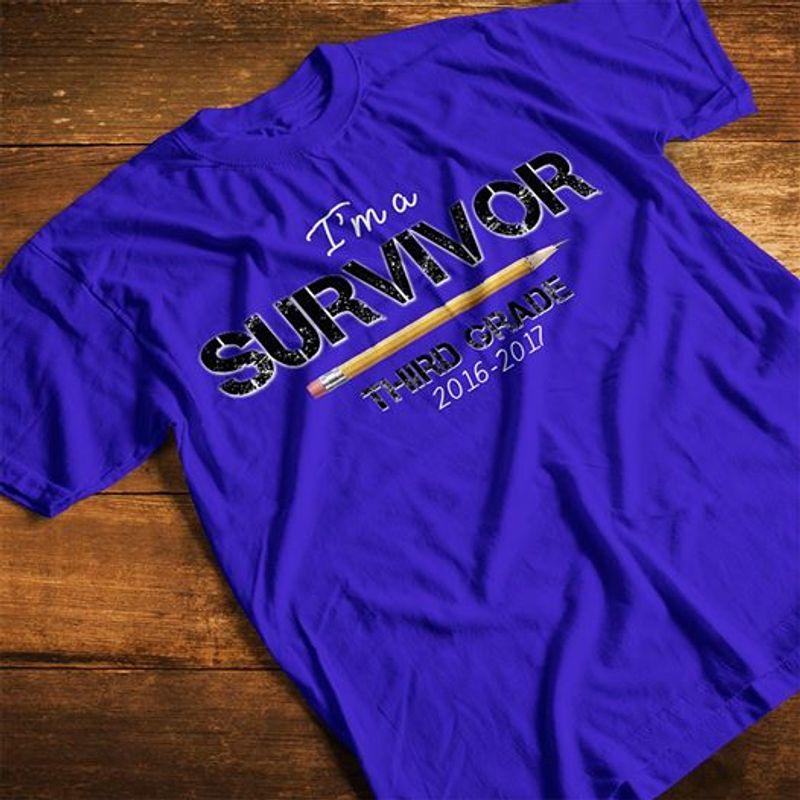 Im A Survivor Third Grade 2016-2017 T-shirt Blue A5