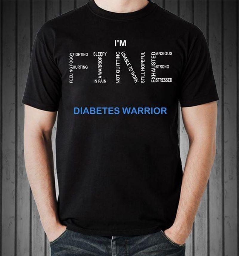 Im Fine Diabetes Warrior T-shirt Black