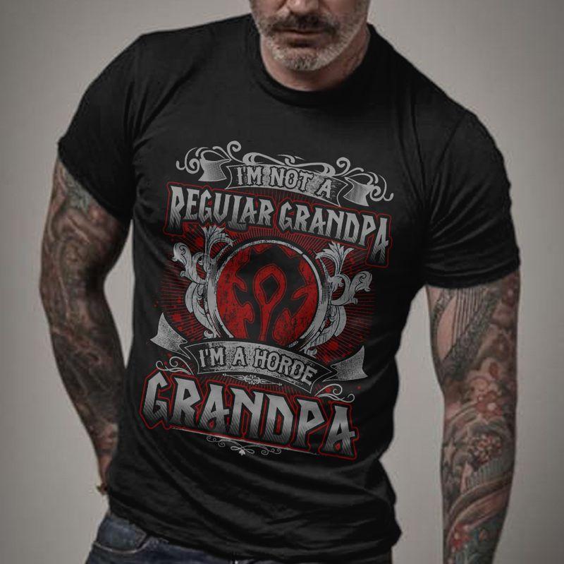 Im Not A Regular Grandpa Im A Horoe Grandppa T-shirt Black A8