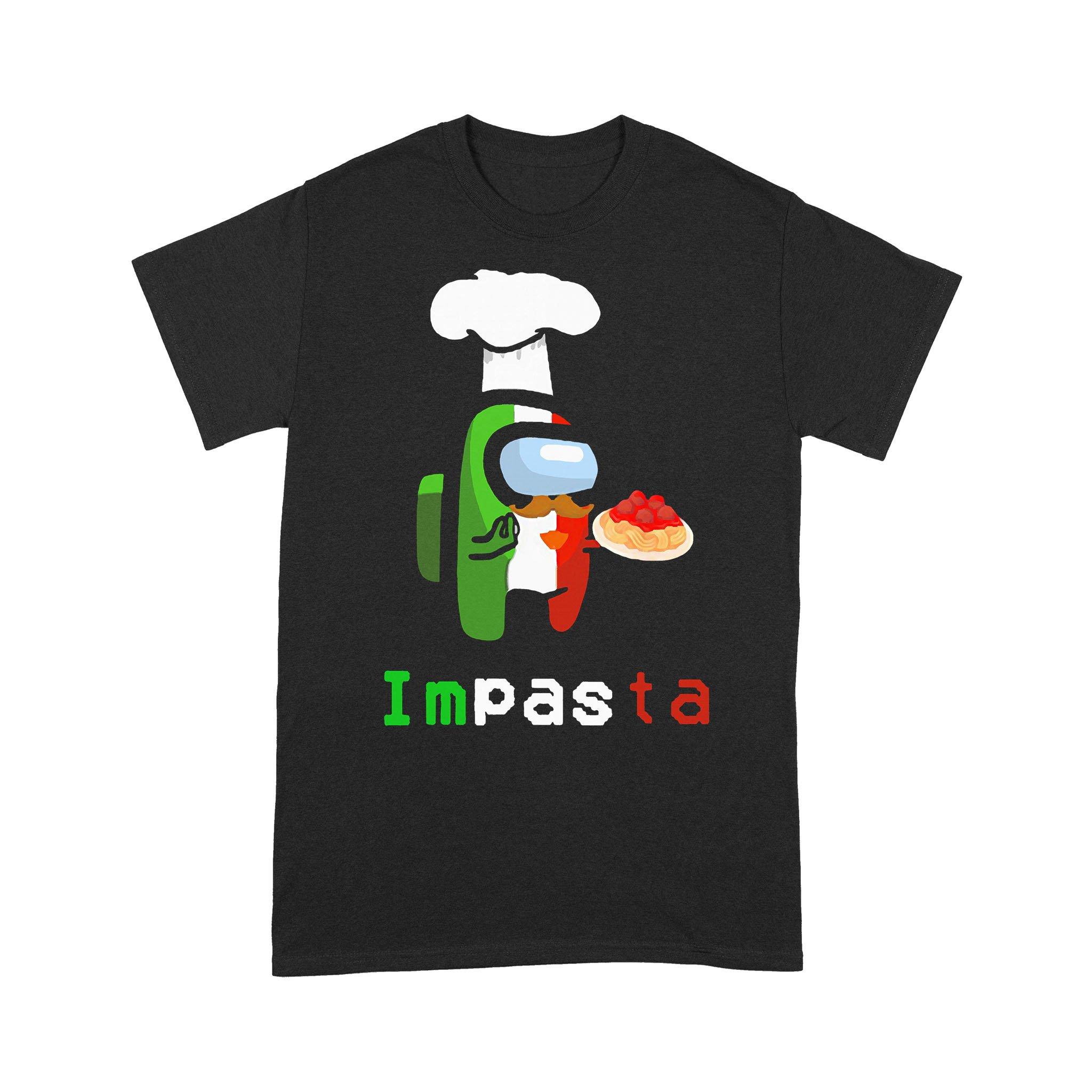 Impasta Italian Us Impostor Essential Funny 2020 T-shirt