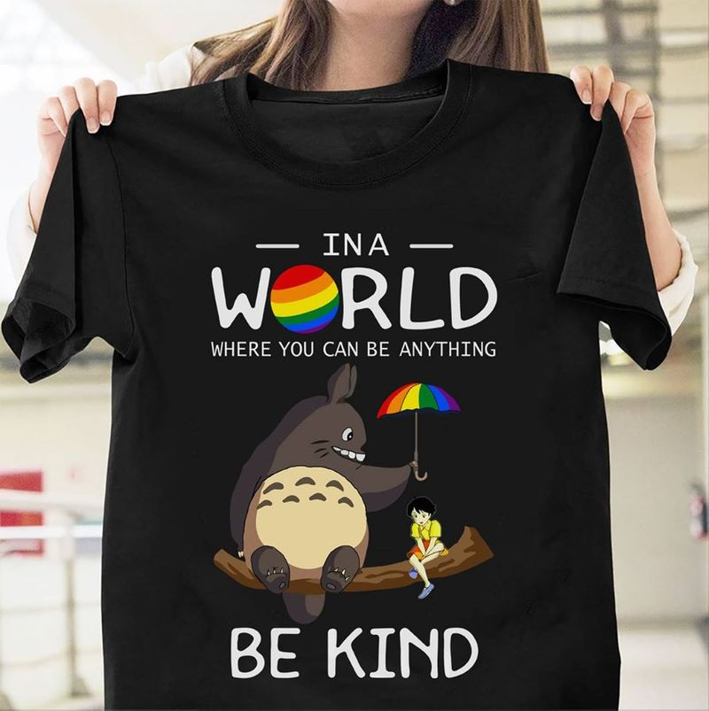 In A World Where You Can Be Anything Be Kind T-shirt Black B4