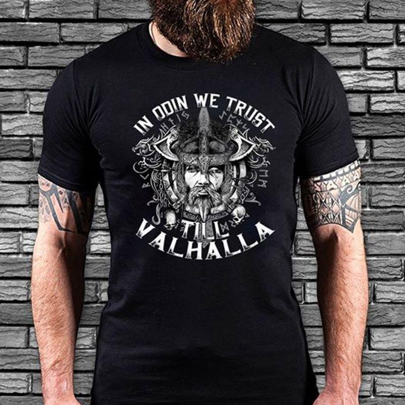 In Doin We Trust Till Valhalla T-shirt Black B7