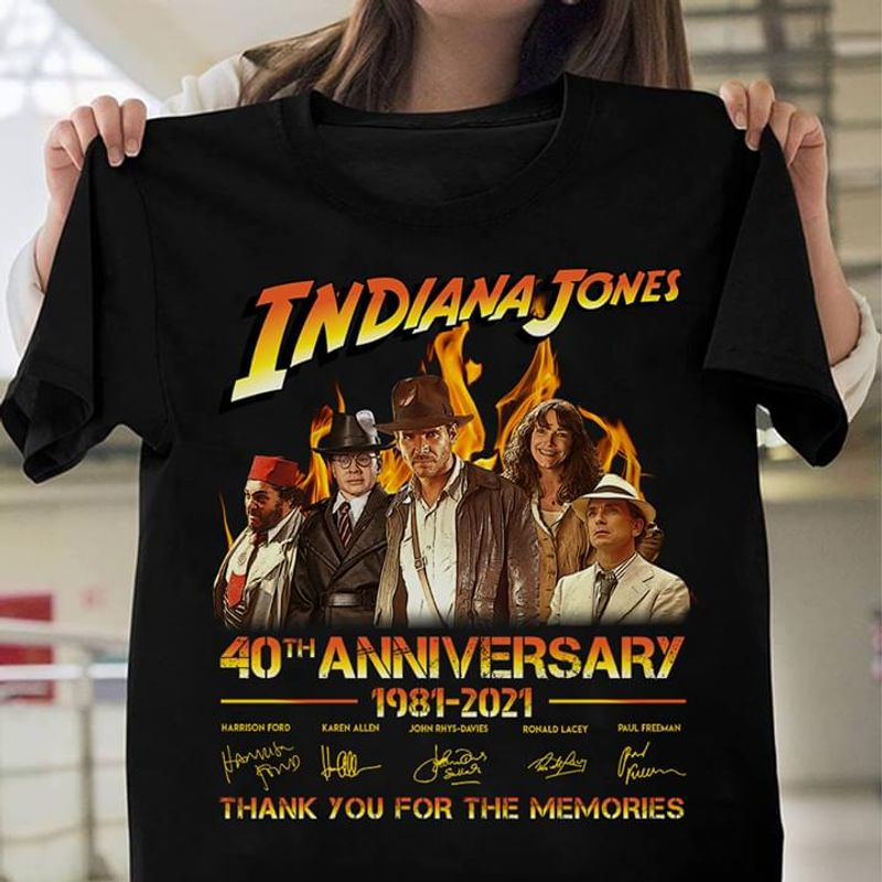 Indiana Jones 40th Anniversary 1981 To 2021 Signatures Of Members Thank You For The Memories Awesome Gifts For Fans Black T Shirt S-6xl Mens And Women Clothing