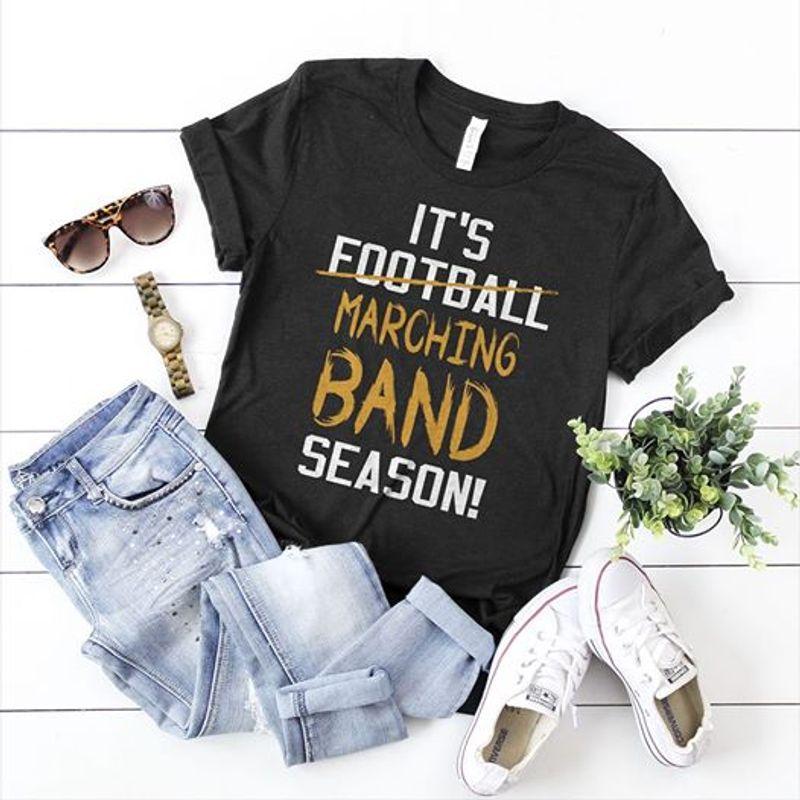 It Is Football Marching Band Season    T-shirt Black B1
