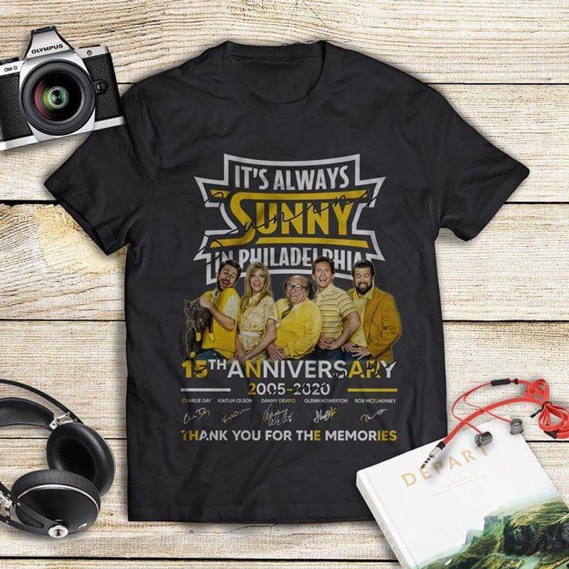 It's Always Sunny In Philadelphia Sitcom Signature Shirt 15th Anniversary Black T Shirt Men And Women S-6XL Cotton