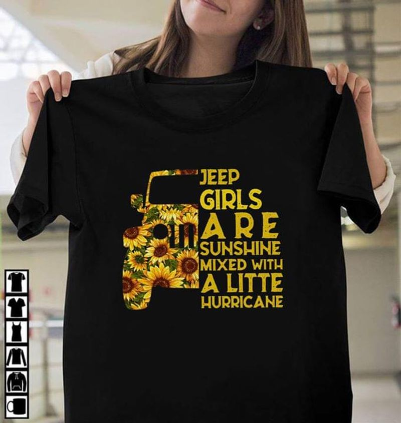 Jeep Girls Are Sunshine Mixed With A Little Hurricane Floral Jeep Black T Shirt Men And Women S-6XL Cotton