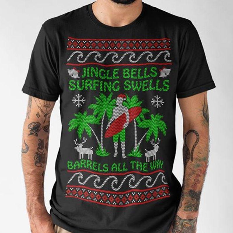 Jingle Bells Surfing Swells Barrels All The Way T-shirt Black B7