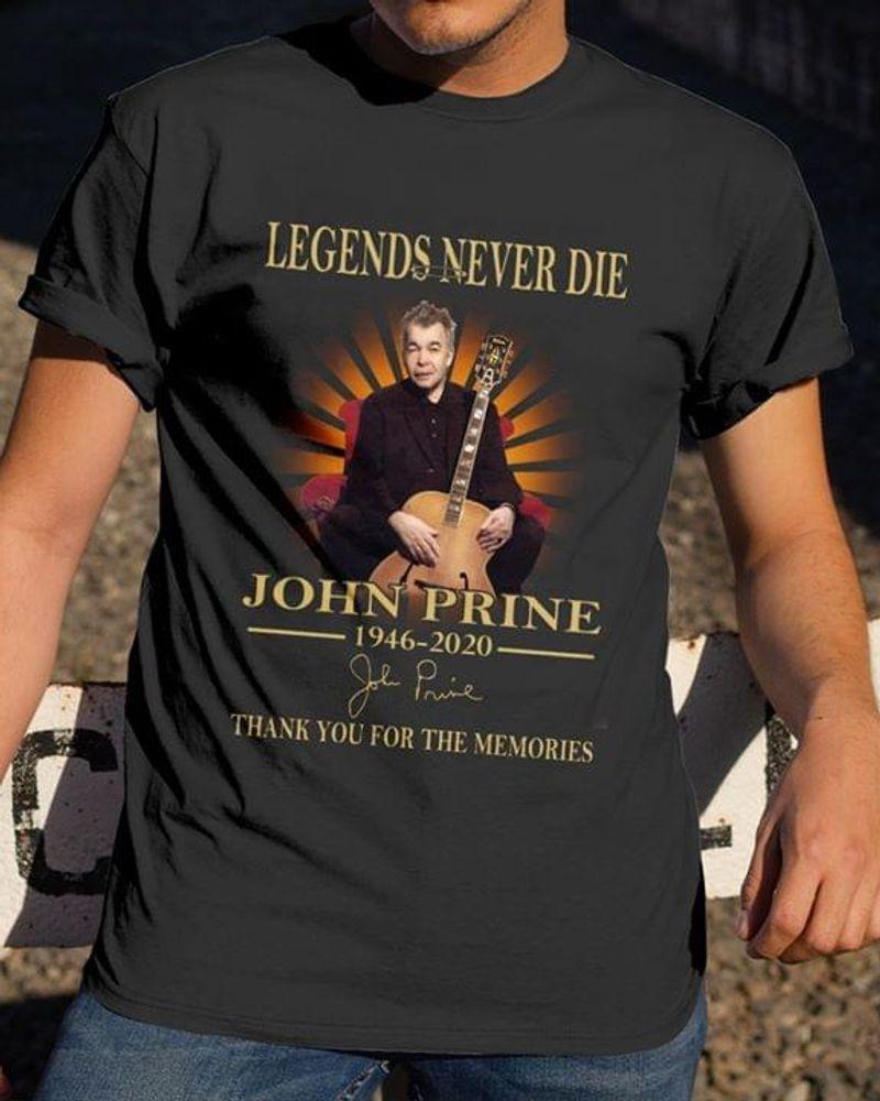 John Prine Legends Never Die T-Shirt John Prine Signature Shirt For John Prine Fans Black T Shirt Men And Women S-6XL Cotton