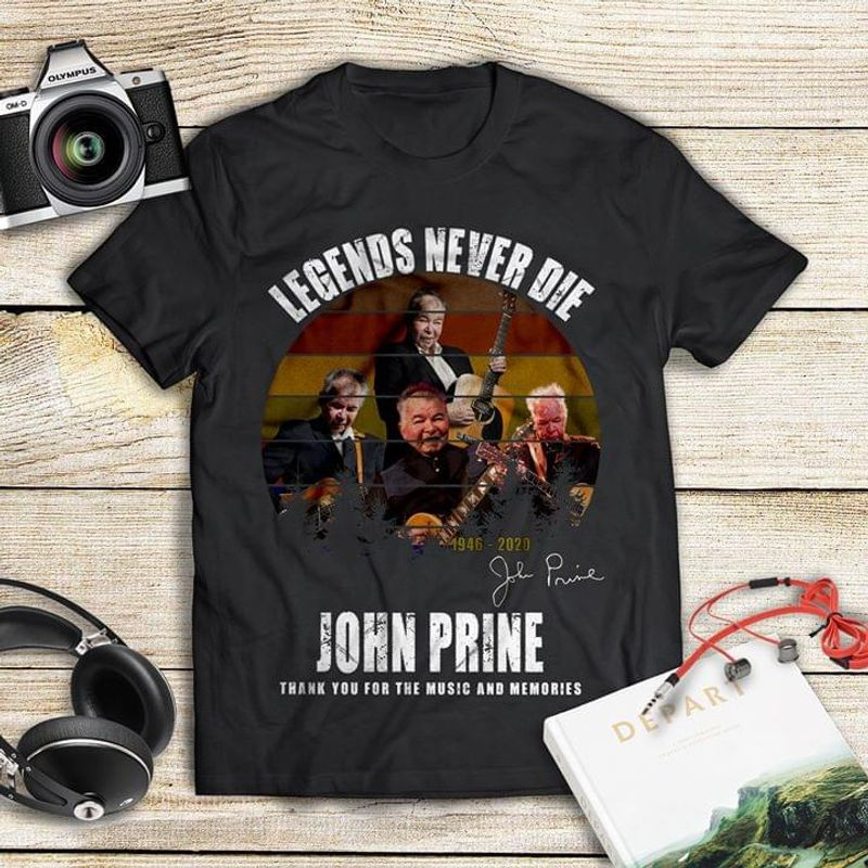 John Prine Legends Never Die Thank You For The Music And Memories Vintage Black T Shirt Men And Women S-6xl Cotton