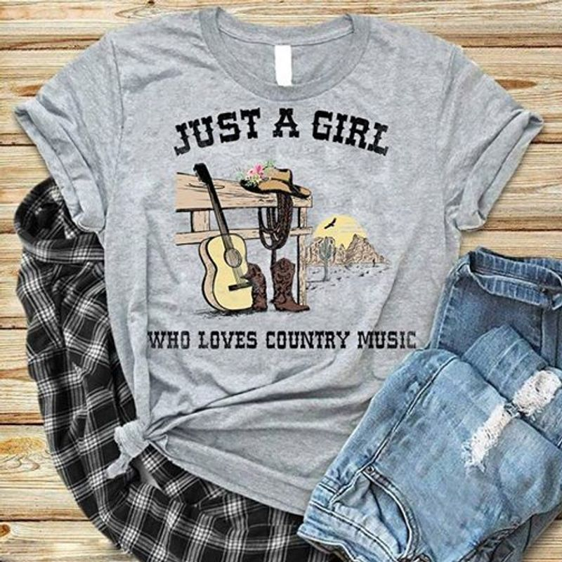 Just A Girl Who Loves Country Music  T Shirt Grey B1