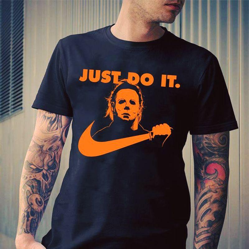 Just Do It Murder T-shirt Black B7