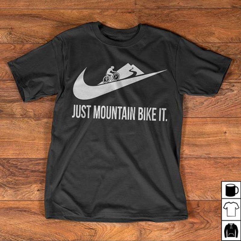 Just Mountain Bike It Nike  T Shirt Black A8