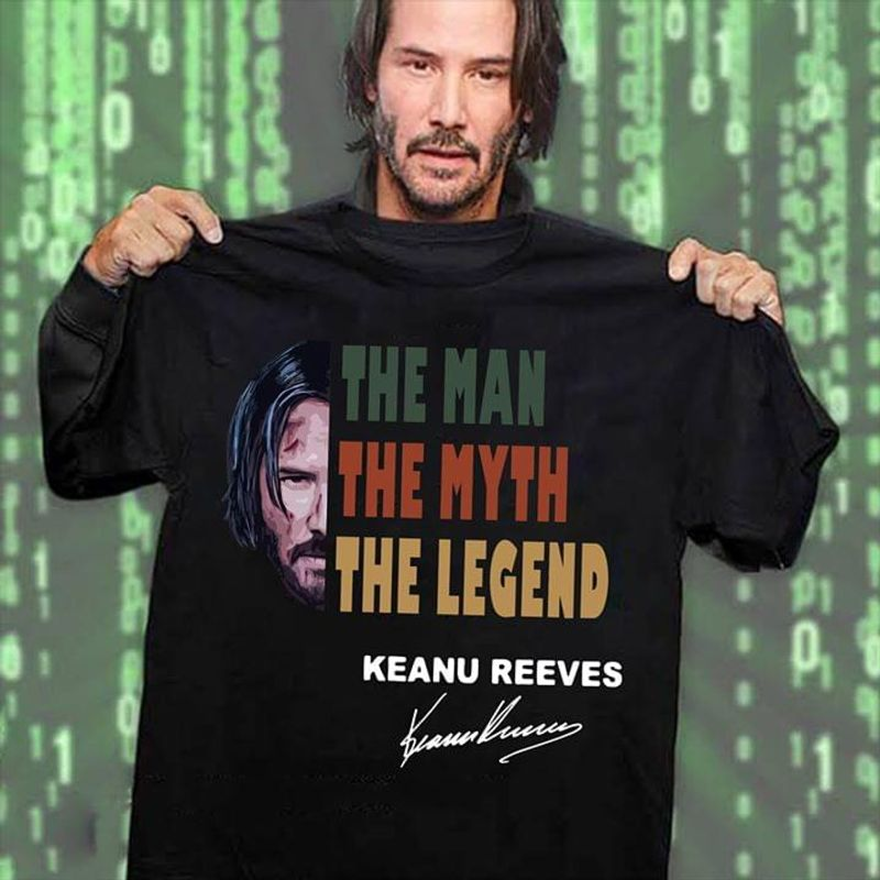 Keanu Reeves Signature John Wick The Man The Myth The Legend Black T Shirt Men And Women S-6XL Cotton