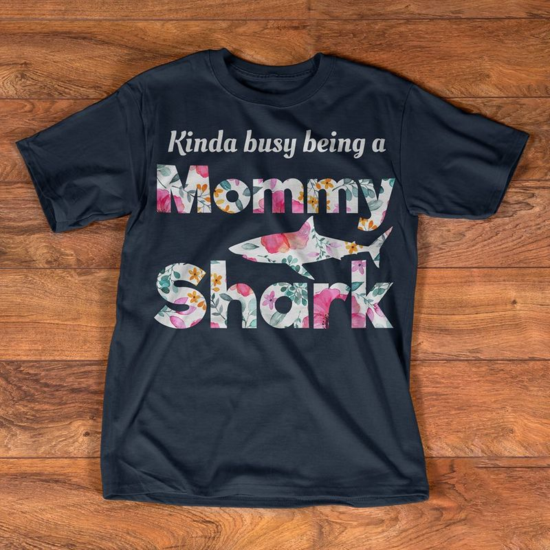 Kinda Busy Being A Mommy Shark T-Shirt Black