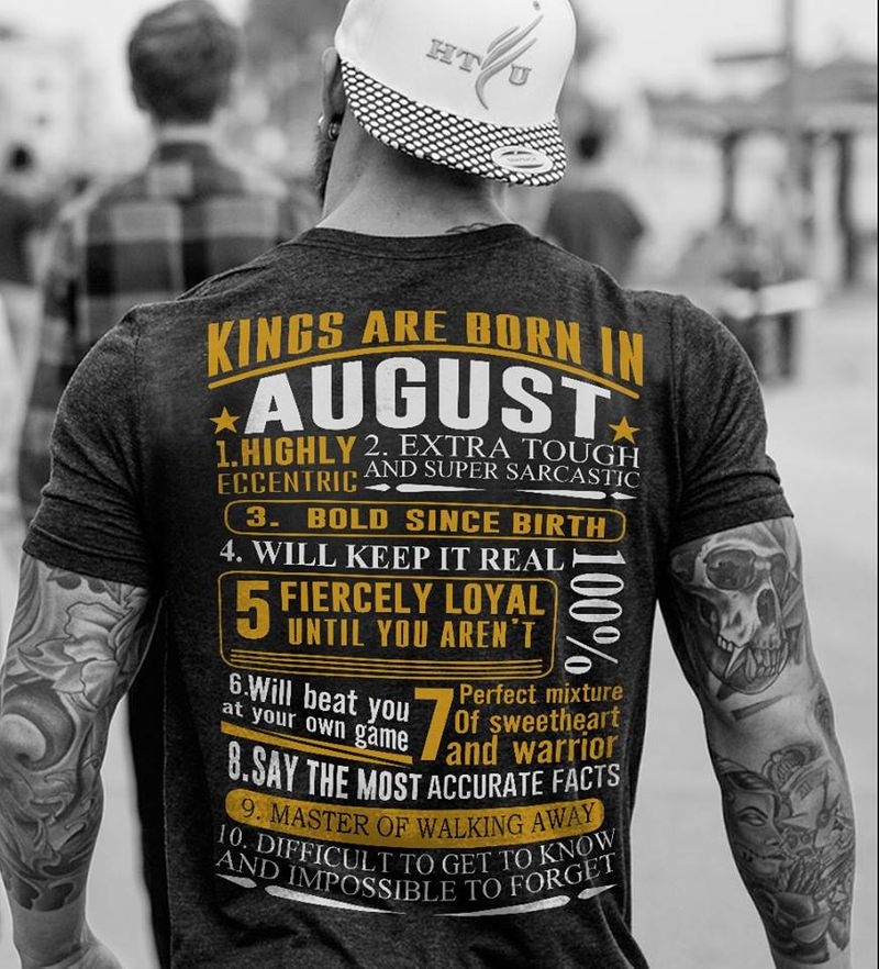 Kings Are Born In August Tshirt Black A2