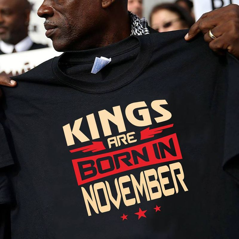 Kings Are Born In November T-Shirt Black A5
