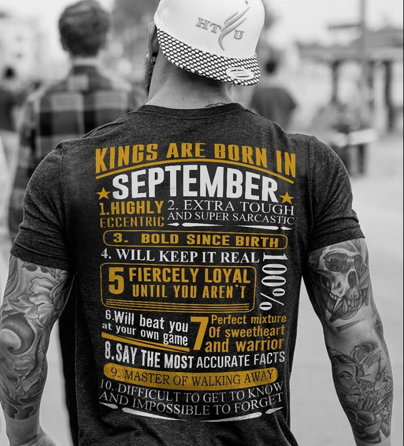 Kings Are Born In September Highly Extra Tough  T-shirt Black A5
