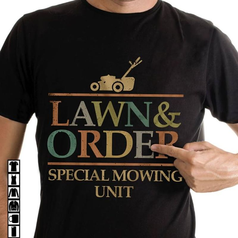 Lawn And Order Special Mowing Unit Quote Tee Lawn And Order Farmer Black T Shirt Men And Women S-6XL Cotton