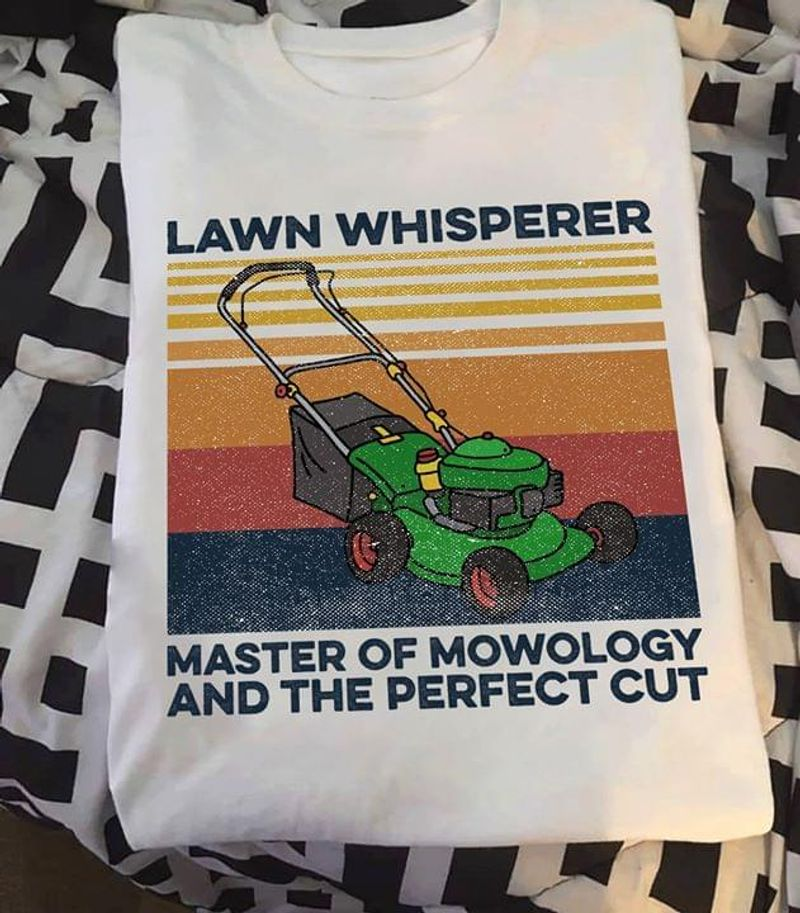Lawn Mower Lawn Whisperer Master Of Mowology And The Perfect Cut Funny Vintage White T Shirt Men And Women S-6XL Cotton