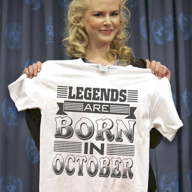 Legends Are Born In October T Shirt White A5