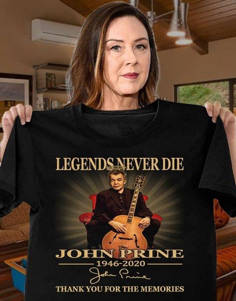 Legends Never Die John Prine Thank You For The Memories Black T Shirt Men/ Woman S-6XL Cotton