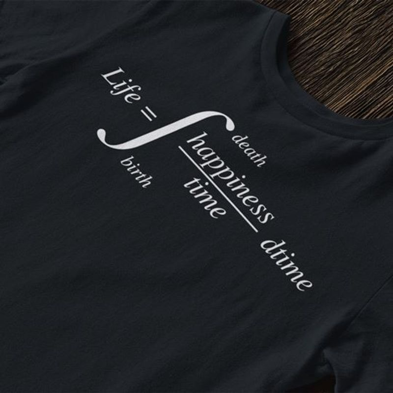 Life Death Happiness Time Birth Dtime T-shirt Black A8