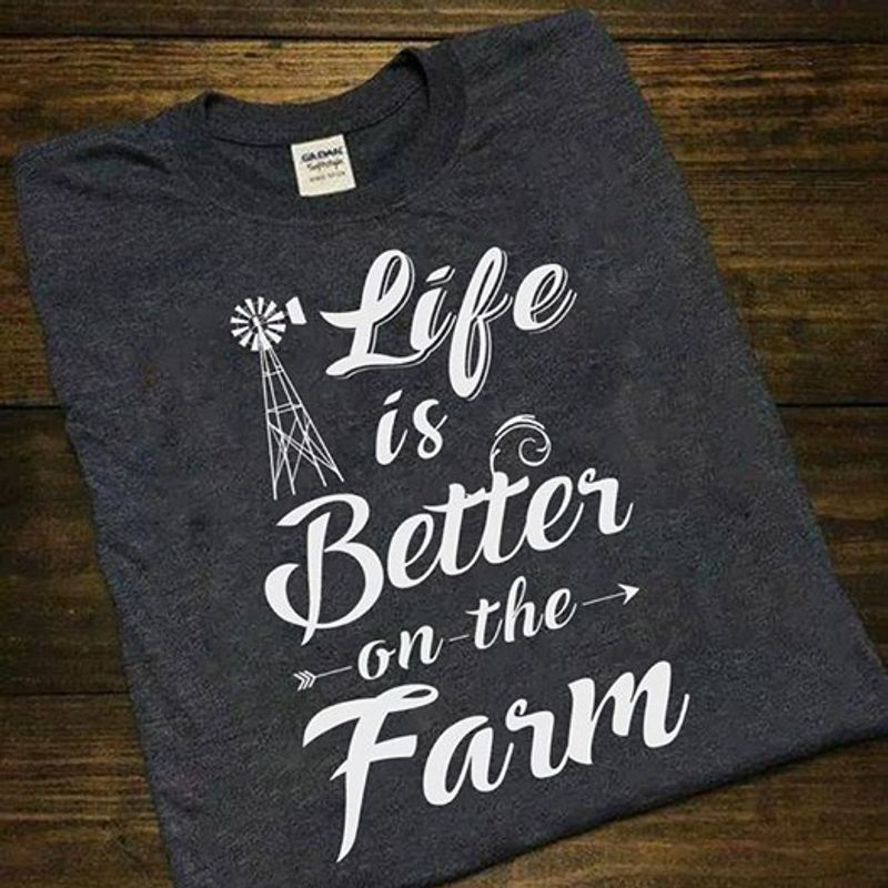 Life Is Better On The Farm   T-shirt Black B1