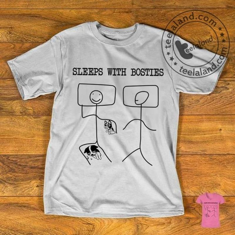 Life Is Better With Dogs Sleeps With Bosties Dog Lovers Gift Friends White T Shirt Men/ Woman S-6XL Cotton