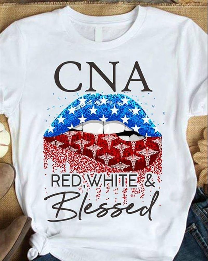 Lips Cna Red White And Blessed American Flag Shirt Independence Day T Shirt Men/ Woman S-6XL Cotton
