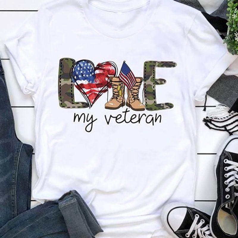 Love My Veteran T Shirt White
