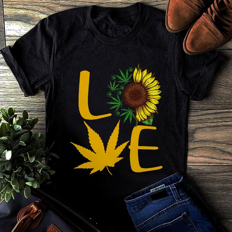 Love Sunflower And Weed Cabinas Tee Shirt Black