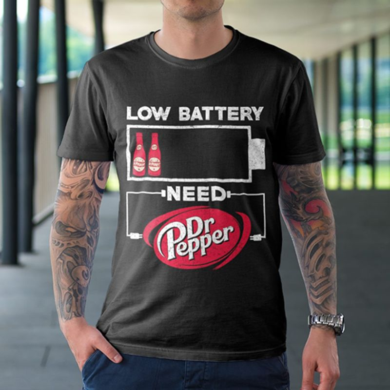 Low Battery Need Dr Pepper  T-shirt Black A9