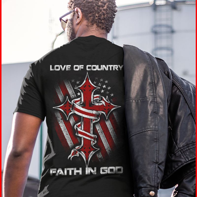 Lvoe Of Country Faith In God   T-shirt Black B1