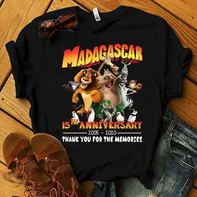 Madagascar Lovers 15th Anniversary 2005 2020 Thank You For The Memories Fans Gift Black T Shirt Men And Women S-6xl Cotton