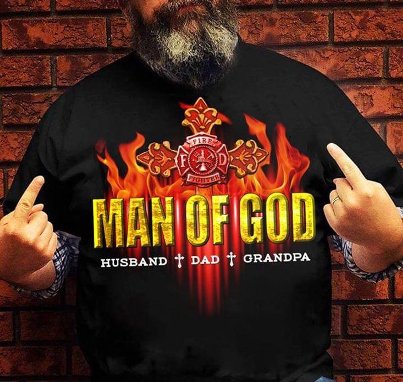 Man Of God Husband Dad Grandpa Black T Shirt Men/ Woman S-6XL Cotton