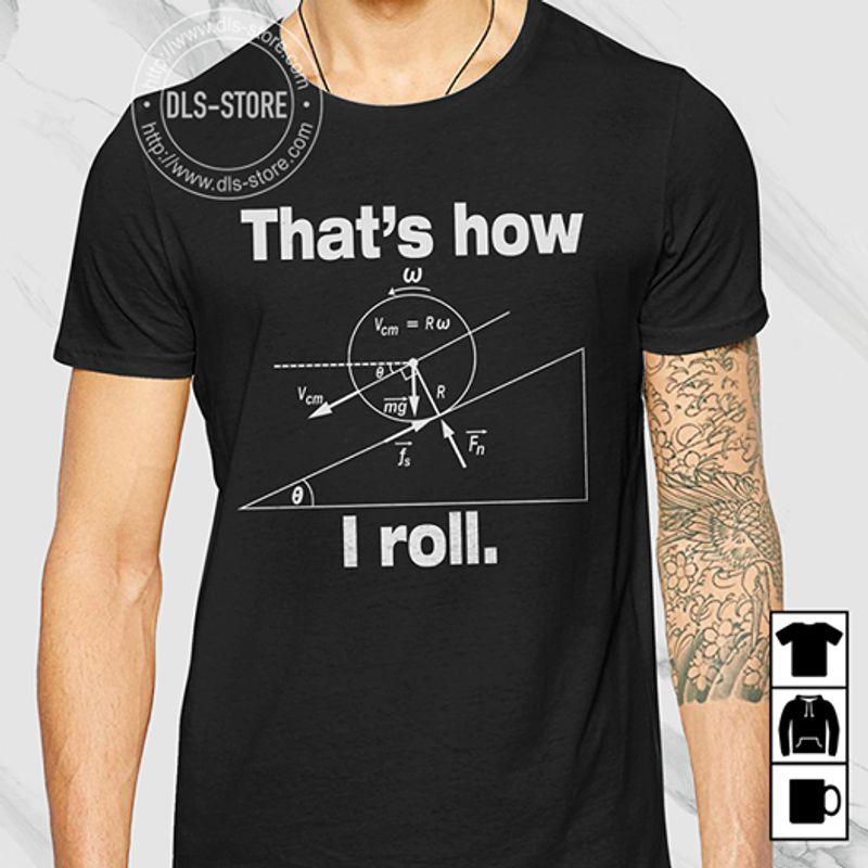 Math That's How I Roll   T-Shirt Black A5