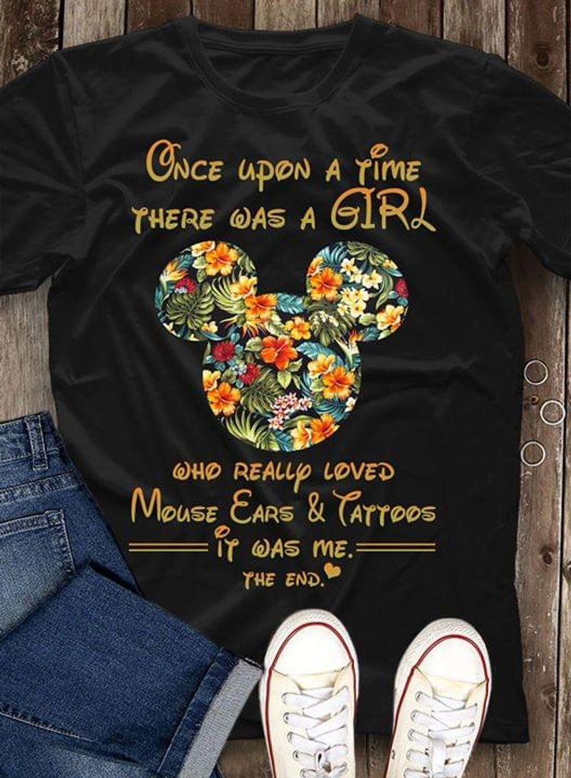Mickey Love Once Upon Time There Was Girl Really Loved Mouse Ears Tattoos Black T Shirt Men And Women S-6XL Cotton