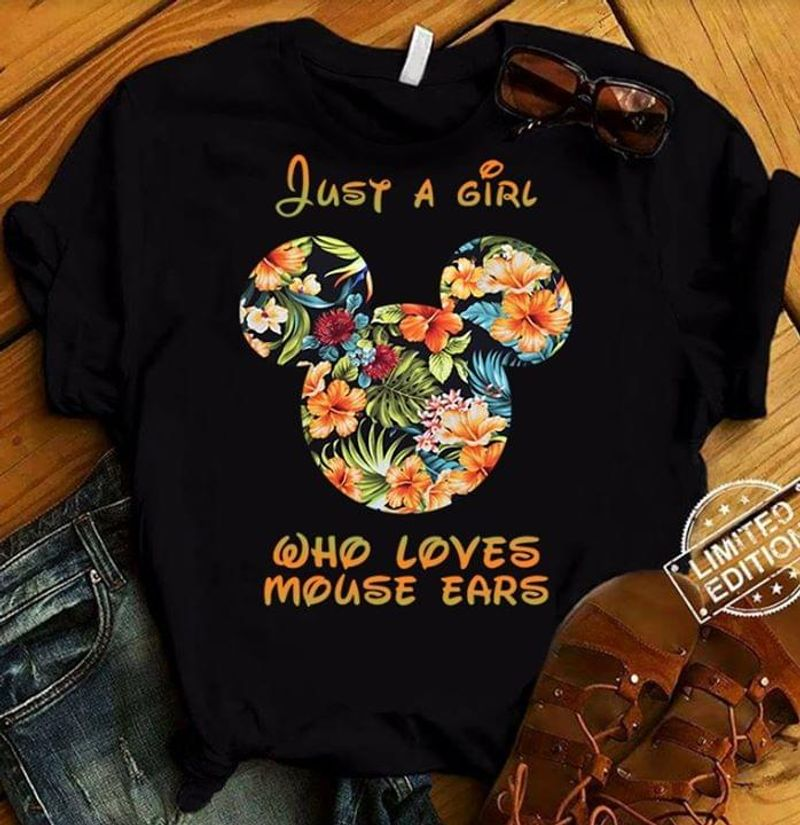 Mickey Mouse Head With Flowers Pattern Just A Girl Who Loves Mouse Ears Black T Shirt Men/ Woman S-6XL Cotton
