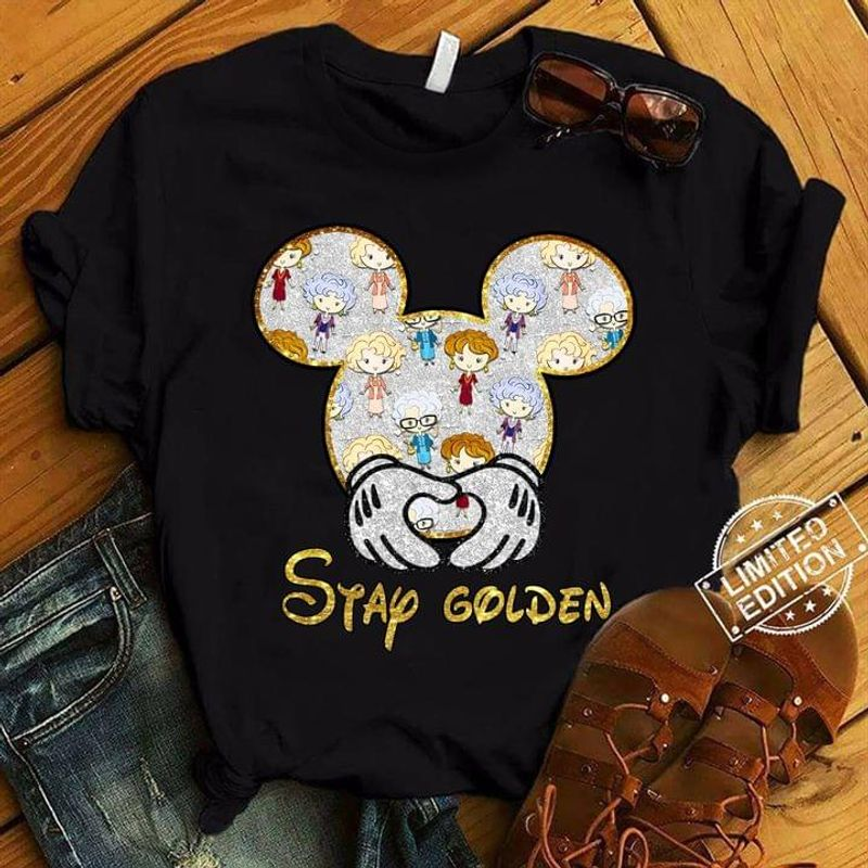 Mickey Mouse & The Golden Girls Stay Golden T-shirt Movie Fans Halloween Gift Black T Shirt Men And Women S-6XL Cotton