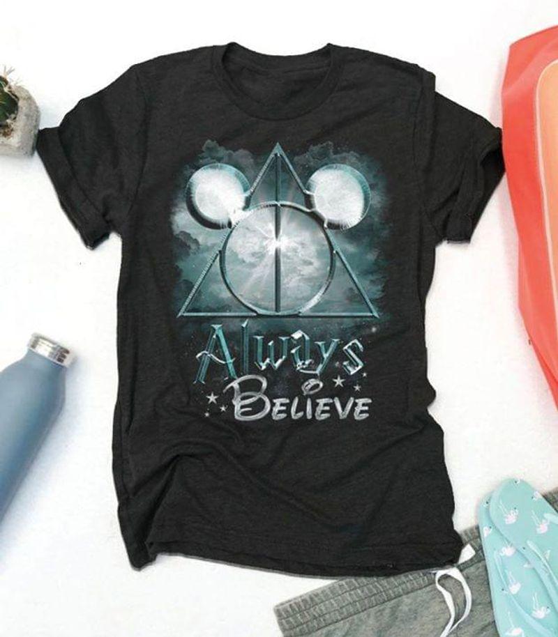 Micky Ears Always Believe Black T Shirt Men/ Woman S-6XL Cotton