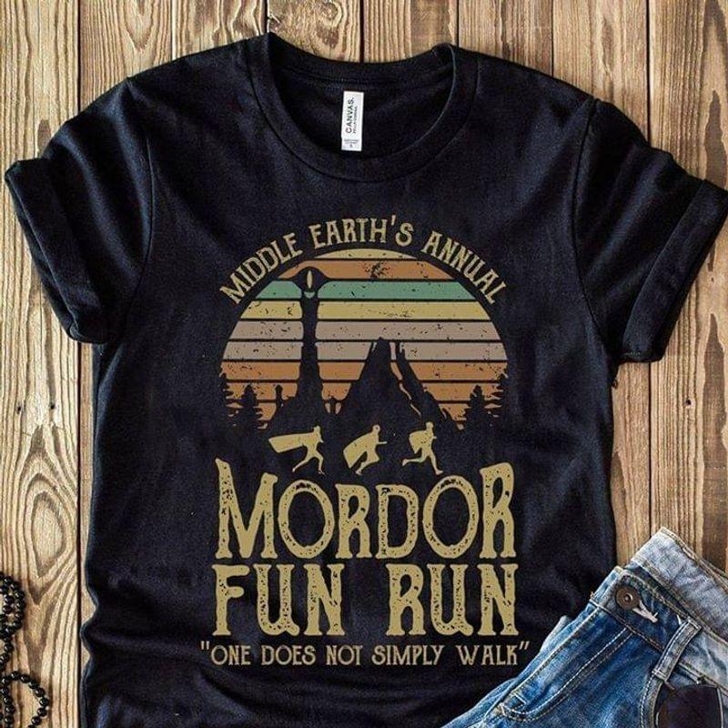 Middle Earth's Annial Mordor Fun Run One Does Not Simply Walk Black T Shirt Men And Women S-6XL Cotton