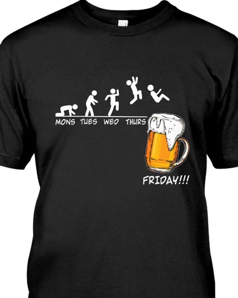 Mons Tues Wed Thurst Friday Beer T Shirt Black