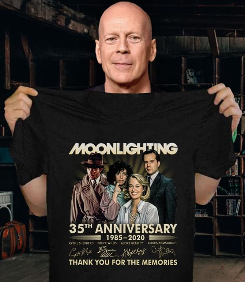 Moonlighting Fans 35th Anniversary 1985-2020 Signature Thank You For The Memories Black T Shirt Men And Women S-6XL Cotton