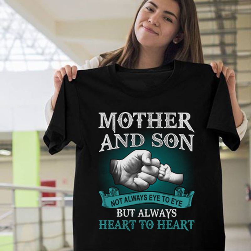 Mother And Son Not Always Eye To Eye But Always Heart To Heart T Shirt Black C2